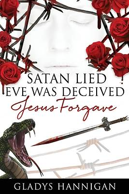 Picture of Satan Lied Eve was Deceived Jesus Forgave