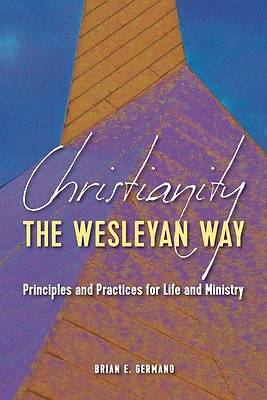 Picture of Christianity the Wesleyan Way