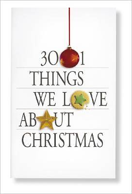 3001 Things We Love about Christmas