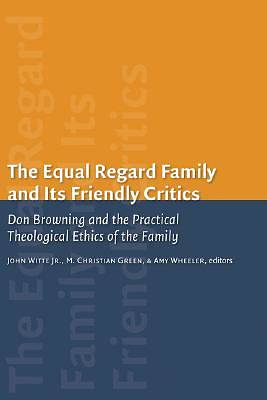 The Equal Regard Family and Its Friendly Critics