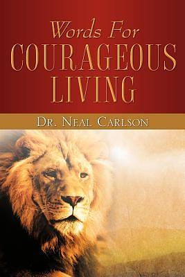 Picture of Words for Courageous Living