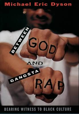 Between God and Gangsta Rap