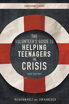 Picture of The Volunteer's Guide to Helping Teenagers in Crisis Participant's Guide
