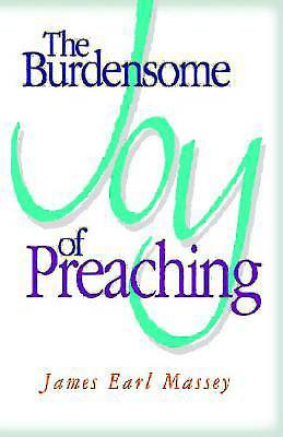Picture of The Burdensome Joy of Preaching