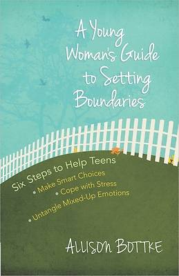 A Young Womans Guide to Setting Boundaries