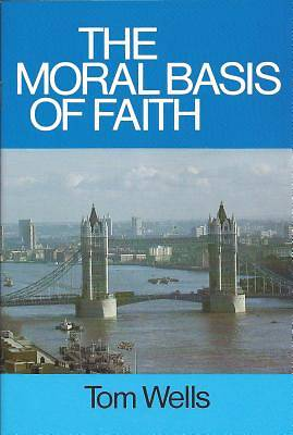 Moral Basis of Faith