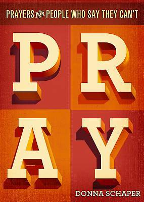 Prayers For People Who Say They Cant Pray