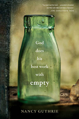Picture of God Does His Best Work with Empty