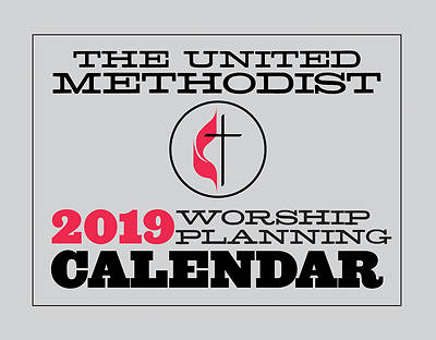 Picture of The United Methodist Worship Planning Calendar 2019
