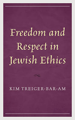 Picture of Freedom and Respect in Jewish Ethics