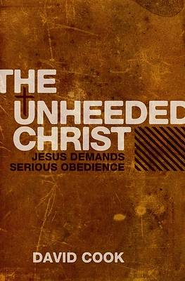 The Unheeded Christ