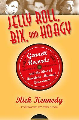 Jelly Roll, Bix, and Hoagy, Revised and Expanded Edition [ePub Ebook]