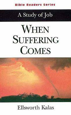 When Suffering Comes Student