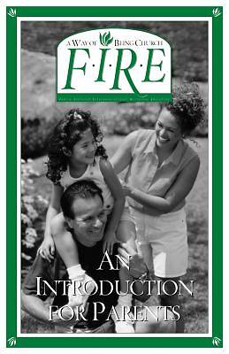 F.I.R.E. an Introduction for Parents