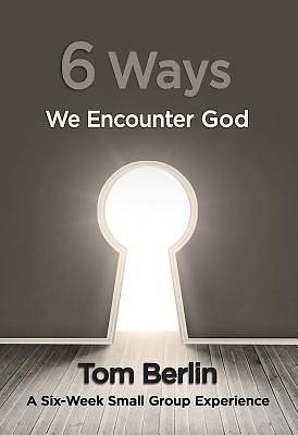 6 Ways We Encounter God Participant WorkBook - eBook [ePub]
