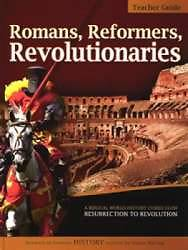 Romans, Reformers, Revolutionaries