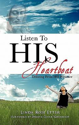 Listen to His Heartbeat
