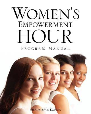 Womens Empowerment Hour Program Manual