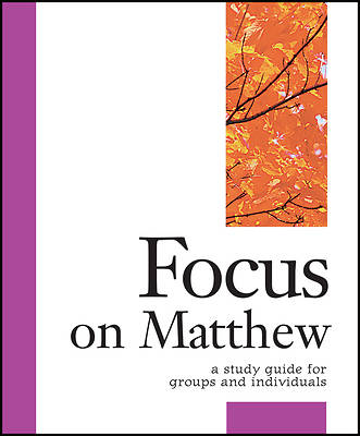 Focus on Matthew