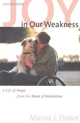 Joy in Our Weakness