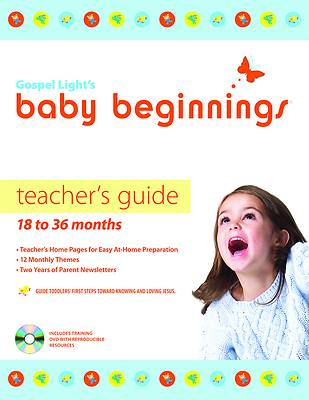 Baby Beginnings Teachers Guide with CD-ROM - 18 to 36 Months