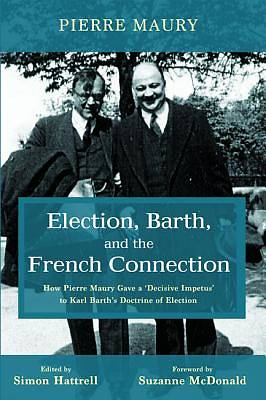 Picture of Election, Barth, and the French Connection