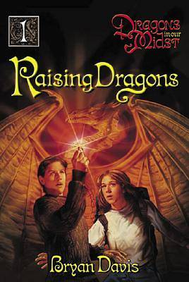 Raising Dragons Volume 1