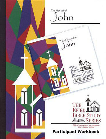 Efird Bible Study Series-  The Gospel of John Individual Study Ind Kit