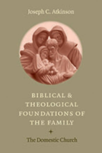 Biblical Theological Foundations Family