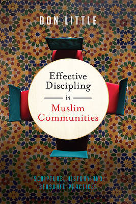 Picture of Effective Discipling in Muslim Communities