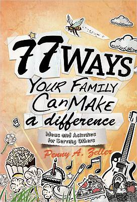 Picture of 77 Ways Your Family Can Make a Difference
