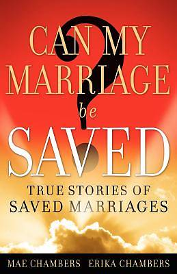 Can My Marriage Be Saved?