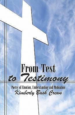 From Test to Testimony