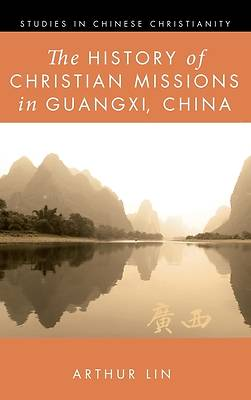 Picture of The History of Christian Missions in Guangxi, China