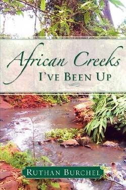 African Creeks Ive Been Up