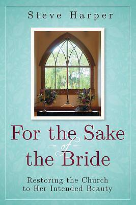 For the Sake of the Bride Second Edition