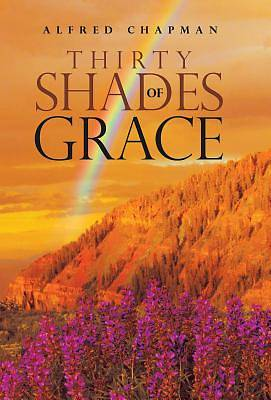 Thirty Shades of Grace