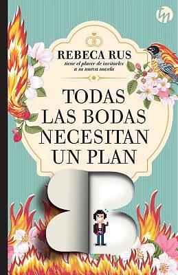 Picture of Todas Las Bodas Necesitan Un Plan B