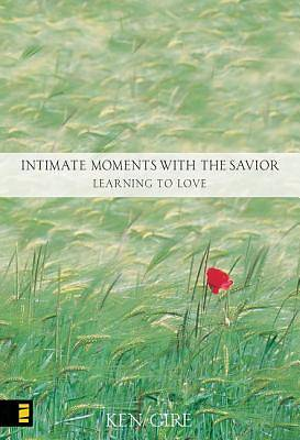 Intimate Moments with the Savior