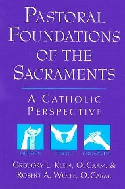 Picture of Pastoral Foundations of the Sacraments