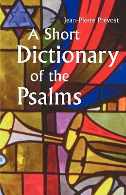 Picture of A Short Dictionary of the Psalms