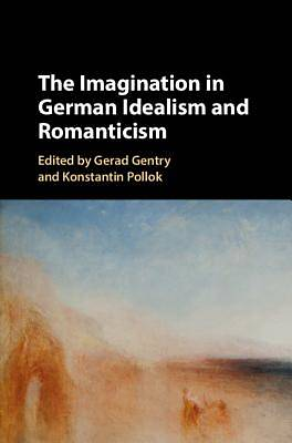 Picture of The Imagination in German Idealism and Romanticism