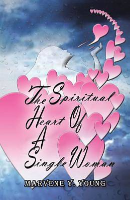 The Spiritual Heart of a Single Woman