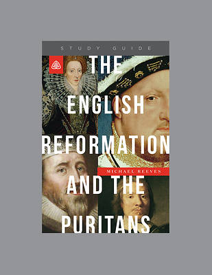Picture of The English Reformation and the Puritans