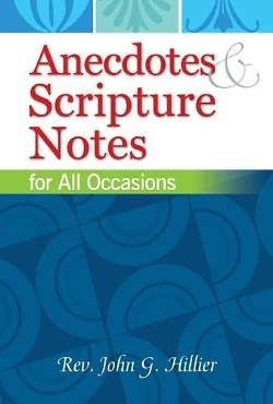 Anecdotes & Scripture Notes for All Occasions