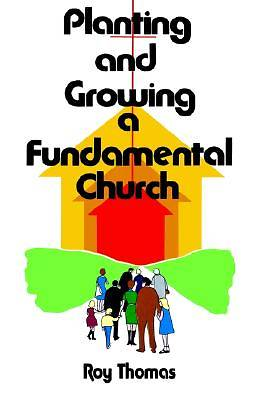 Planting and Growing a Fundamental Church [Adobe Ebook]