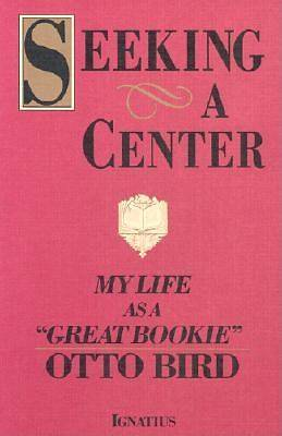 Seeking a Center