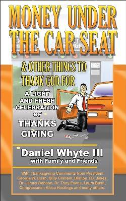 Money Under the Car Seat and Other Things to Thank God for