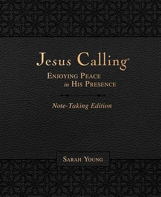 Picture of Jesus Calling Note-Taking Edition, Leathersoft, Black, with Full Scriptures