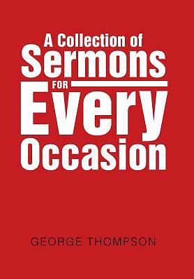 Picture of A Collection of Sermons for Every Occasion